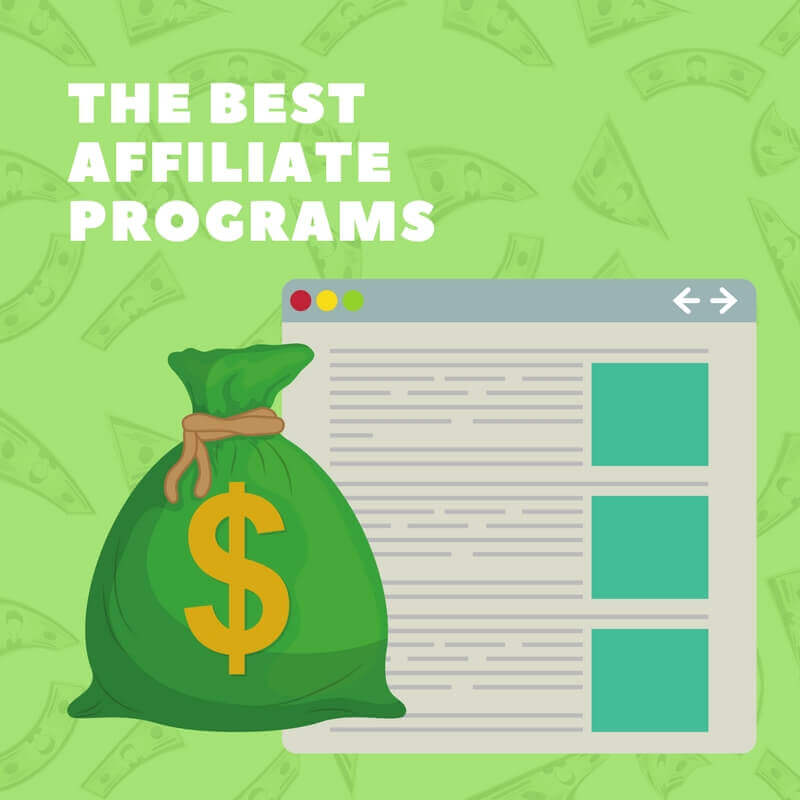 The Best Affiliate Programs to Make Money Blogging in 2018