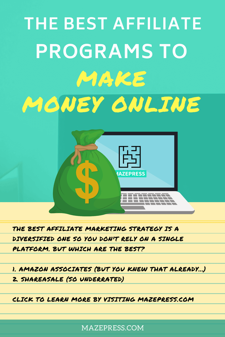 The Best Affiliate Programs to Make Money Online - top affiliate networks