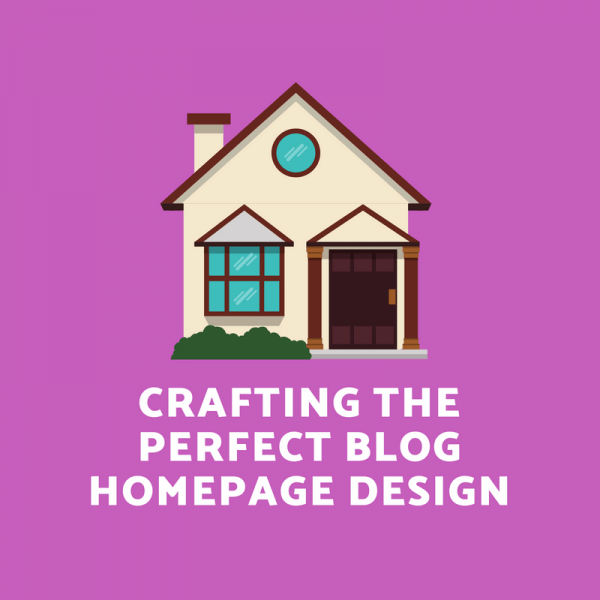 Perfect Blog Homepage Design