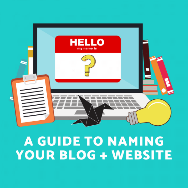 Naming Your Blog or Website