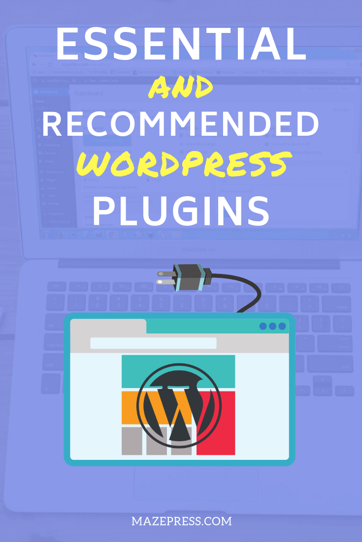 Recommended and Essential WordPress Plugins