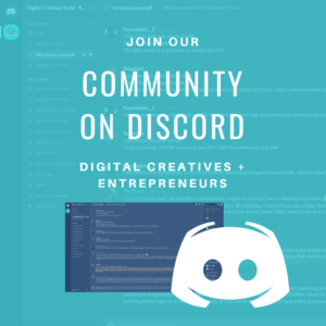 Digital Creatives, Entrepreneurs and Blogging Community on Discord