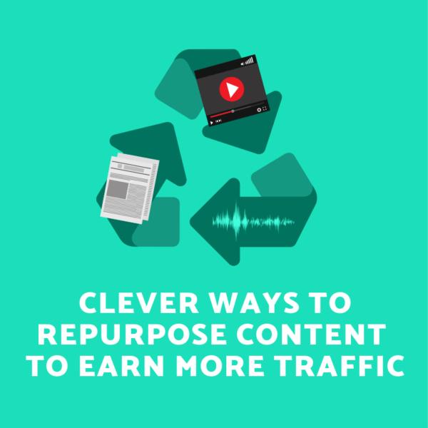 Repurpose Content - Content Repurposing