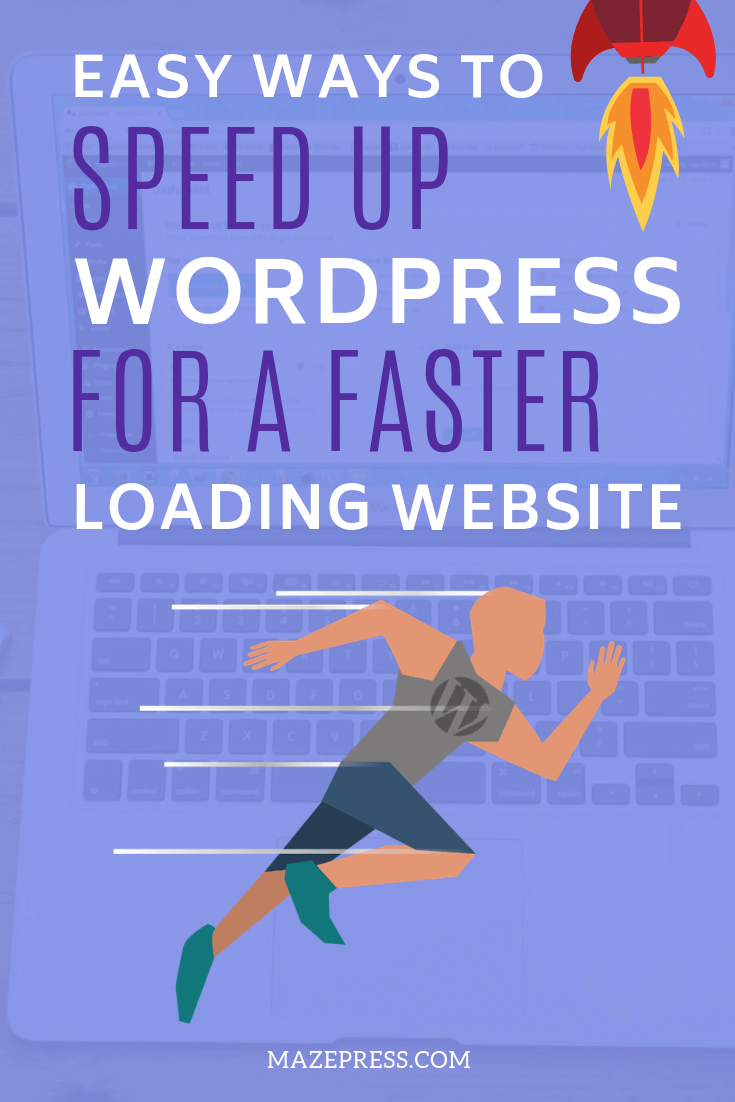 Easy Tips to Help You Speed Up WordPress Site or Blog
