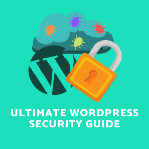 WordPress Security Guide