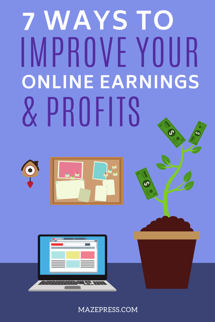 Improve Your Profits and Earnings Online