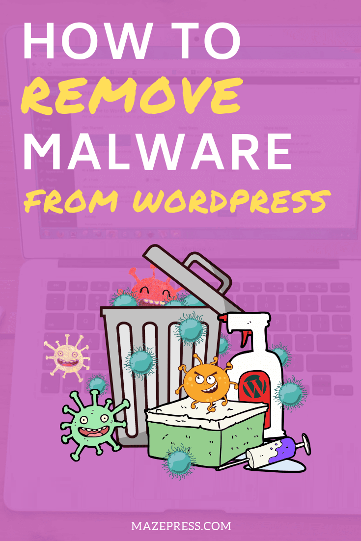 How to Remove Malware from WordPress
