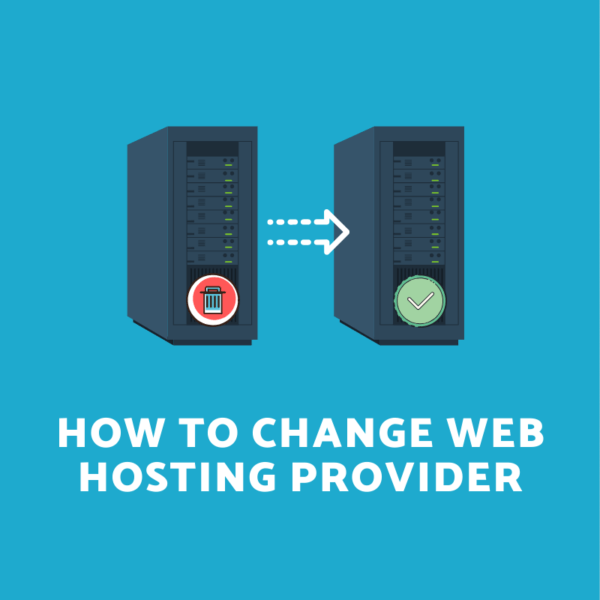 How to Change Web Hosting Provider