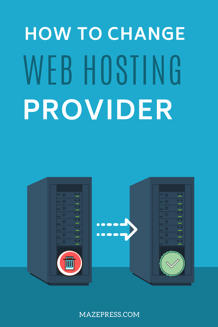 How to Change Your WordPress Web Hosting Provider