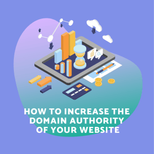Increase Domain Authority for your website or blog