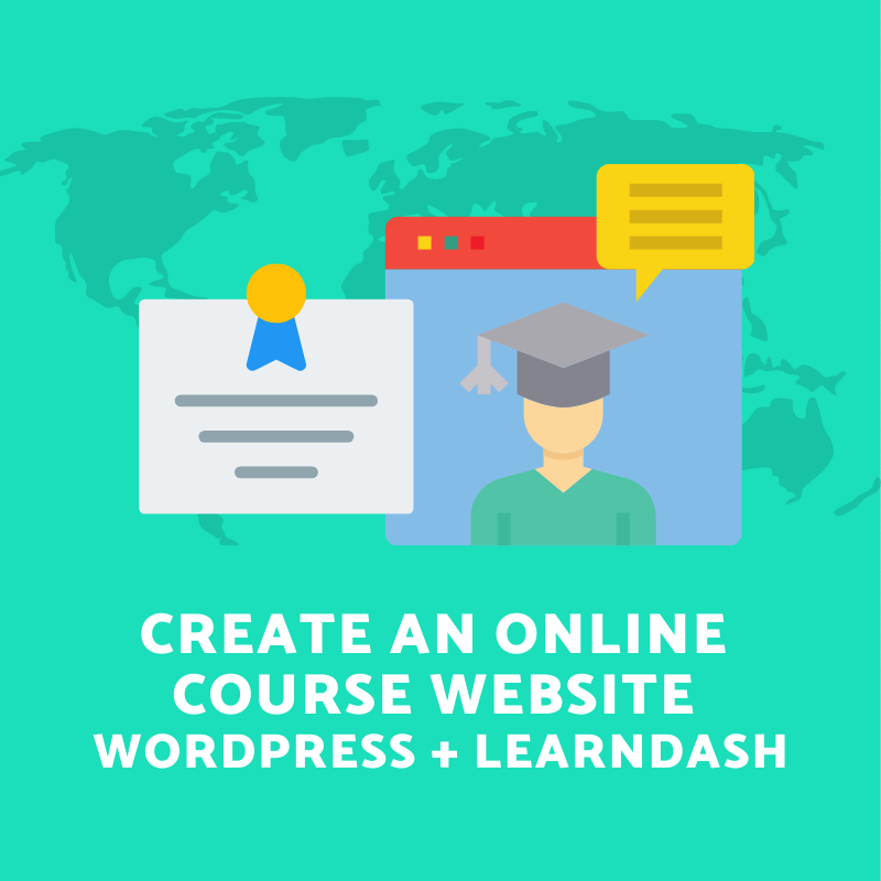 How to Create an Online Course with WordPress and LearnDash